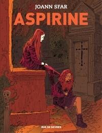 Joann Sfar - Aspirine - Tome 1.