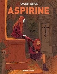 Joann Sfar - Aspirine Tome 1 : .