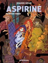 Joann Sfar - Aspirine Tome 3 : Monster Tinder.