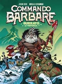 Joann Sfar et Nicolas Keramidas - Commando Barbare Tome 1 : Burrato le vertueux.