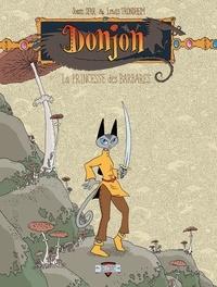 Joann Sfar et Lewis Trondheim - Donjon Zénith Tome 3 : La Princesse des barbares.