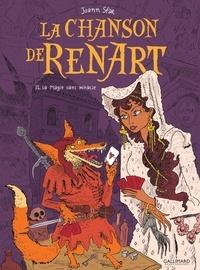 Joann Sfar - La chanson de Renart Tome 2 : La magie sans miracle.