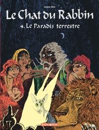 Joann Sfar et Brigitte Findakly - Le Chat du Rabbin Tome 4 : Le Paradis terrestre.