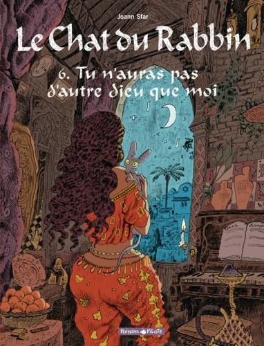Le Chat du Rabbin Tome 6 - Tu n'auras pas d'autre dieu que moiJoann Sfar - Format PDF - 9782205186208 - 9,99 €