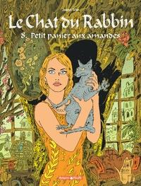 Joann Sfar - Le Chat du Rabbin Tome 8 : Petit panier aux amandes.