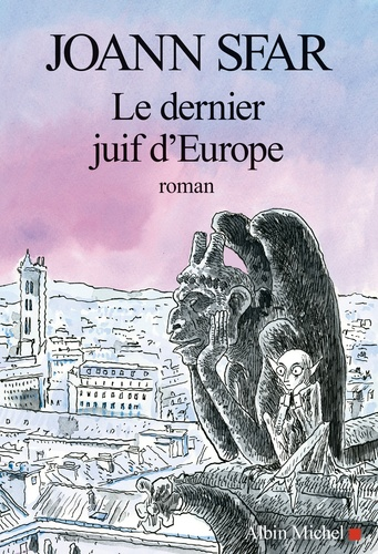 Le dernier juif d'Europe