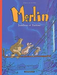 Joann Sfar et José Luis Munuera - Merlin Tome 1 : Jambon et Tartine.
