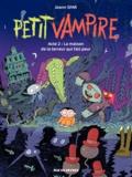 Joann Sfar et Sandrina Jardel - Petit Vampire Tome 2 : La maison de la terreur qui fait peur.