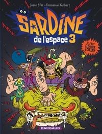 Joann Sfar et Emmanuel Guibert - Sardine de l'Espace Tome 3 : Il faut éliminer Toxine.