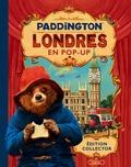 Joanna Bill et Olga Baumert - Paddington - Londres en pop-up, Edition collector.