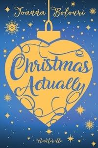 Joanna Bolouri - Christmas Actually.