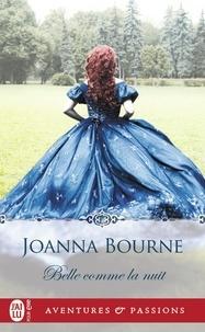 Joanna Bourne - Belle comme la nuit.