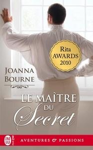 Joanna Bourne - Le maître du secret.