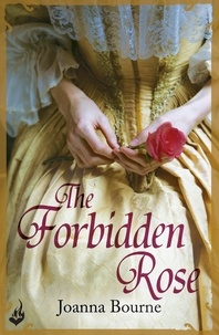 Joanna Bourne - The Forbidden Rose: Spymaster 1 (A series of sweeping, passionate historical romance).