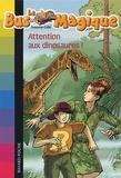 Joanna Cole - Le Bus Magique Tome 1 : Attention aux dinosaures !.