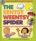 Joanna Cole et Stephanie Calmenson - The Eentsy, Weentsy Spider - Fingerplays and Action Rhymes.
