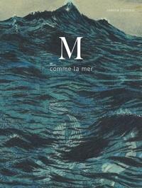 Joanna Concejo - M comme la mer.