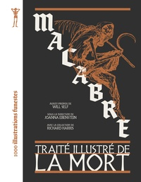 Joanna Ebenstein - Macabre - Traité illustré de la Mort.