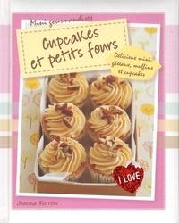 Joanna Farrow - Cupcakes et petits fours.