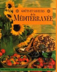 Joanna Farrow et Jacqueline Clark - Goûts et saveurs de la Méditerranée.