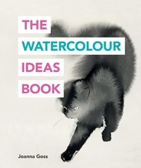 Joanna Goss - The Watercolour Ideas Book.
