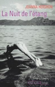 Joanna Hershon - La nuit de l'étang.
