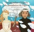 Joanna Konatowicz - Les amandiers d'Algarve - Conte bilingue français-portugais.