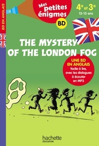 The mystery of the london fog - 4e-3e. Mes petites énigmes.pdf