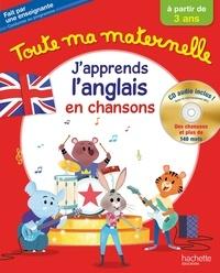 Joanna Le May - Toute ma maternelle - J'apprends l'anglais dès 3 ans. 1 CD audio