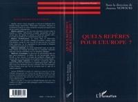 """Joanna Nowicki - Quels repères pour l'Europe ? - [colloque """"Identités européennes, quels repères ?, Europe du Centre Est-France"""", novembre 1995, Paris]."""