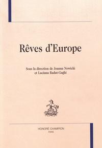 Joanna Nowicki et Luciana Radut-Gaghi - Rêves d'Europe.