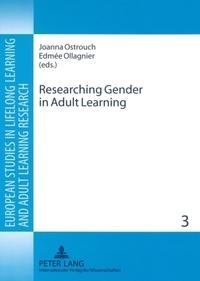 Joanna Ostrouch-kaminska et Edmée Ollagnier - Researching Gender in Adult Learning.