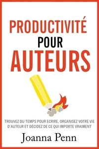 Joanna Penn - Productivité pour auteurs.