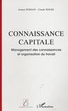 Joanna Pomian et Claude Roche - Connaissance capitale - Management des connaissances et organisation du travail.