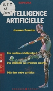 Joanna Pomian et Olivier Amiel - L'intelligence artificielle.