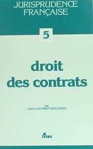 Joanna Schmidt-Szalewski - Droit des contrats.