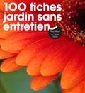 Joanna Smith - 100 fiches jardin sans entretien.