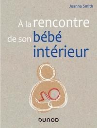A la rencontre de son bébé intérieur.pdf