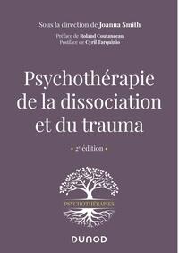 Joanna Smith - Psychothérapie de la dissociation et du trauma.