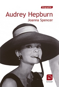 Joanna Spencer - Audrey Hepburn.