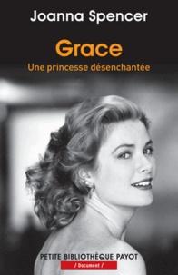 Joanna Spencer - Grace - Une princesse désenchantée.