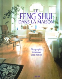 Deedr.fr Le feng shui dans la maison. Pièce par pièce transformez votre intérieur Image