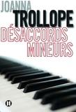Joanna Trollope - Désaccords mineurs.