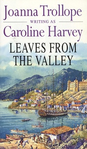 Joanna Trollope - Leaves from the valley.