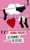 Joanna Trollope - Les femmes de ses fils.