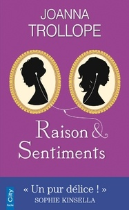 Joanna Trollope - Raison & sentiments.