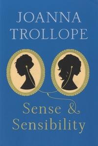 Joanna Trollope - Sense & Sensibility.