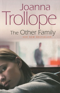 Joanna Trollope - The Other Family.