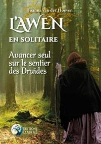 Joanna Van der Hoeven - L'Awen en solitaire - Avancer seul sur le sentier des druides.