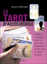 Joanna Watters - Le tarot d'aujourd'hui.